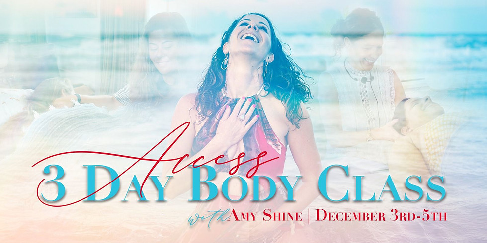 Access 3 Day Body Class with Amy Shine in Florida