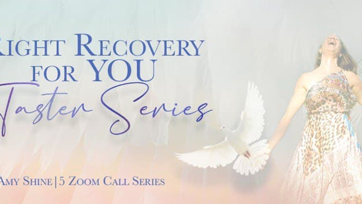Right Recovery for You Taster Series