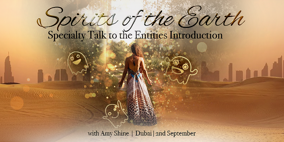 Spirits of the Earth Introduction Live in Dubai & Online with Amy Shine