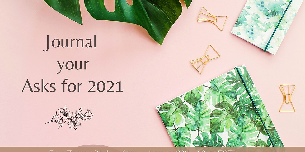 Journal Your Asks for 2021