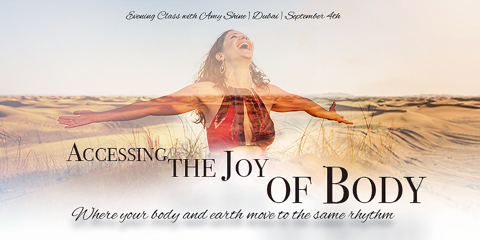 Accessing the Joy of Body in Dubai with Amy Shine