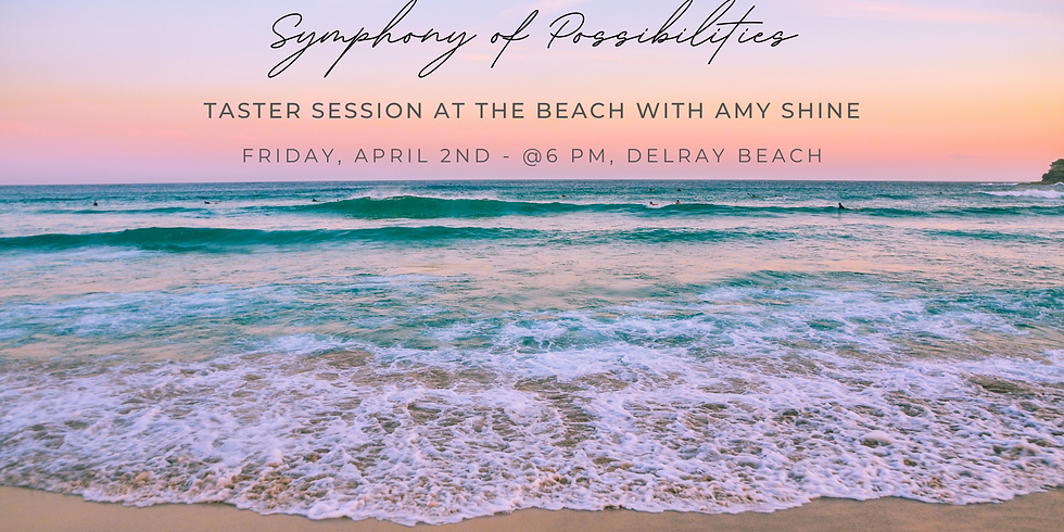 Symphony of Possibilities Taster at the Beach