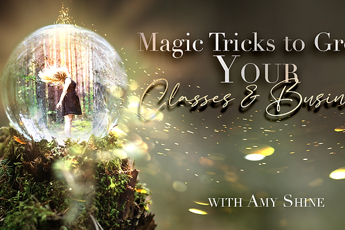 Magic Tricks To Grow Your Classes & Business