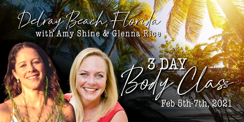 3 Day Body Class with Amy Shine & Dr. Glenna Rice