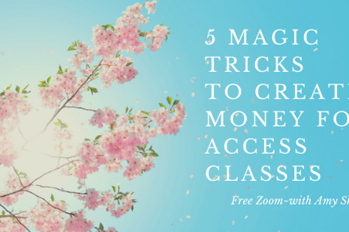 5 Magic Tricks to Create Money for Access Classes