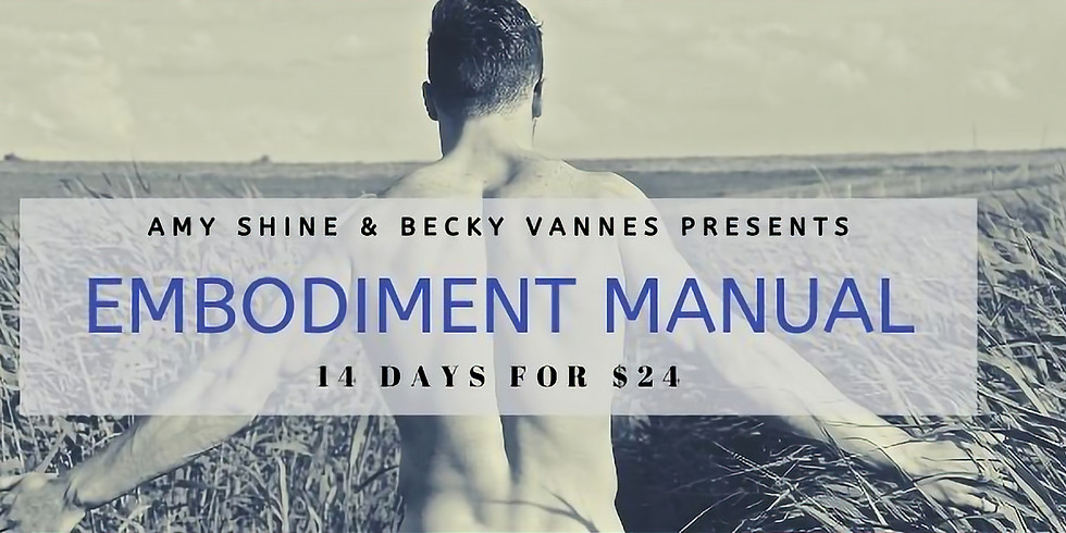 14 Days of The Embodiment Manual for $24 with Becky & Amy
