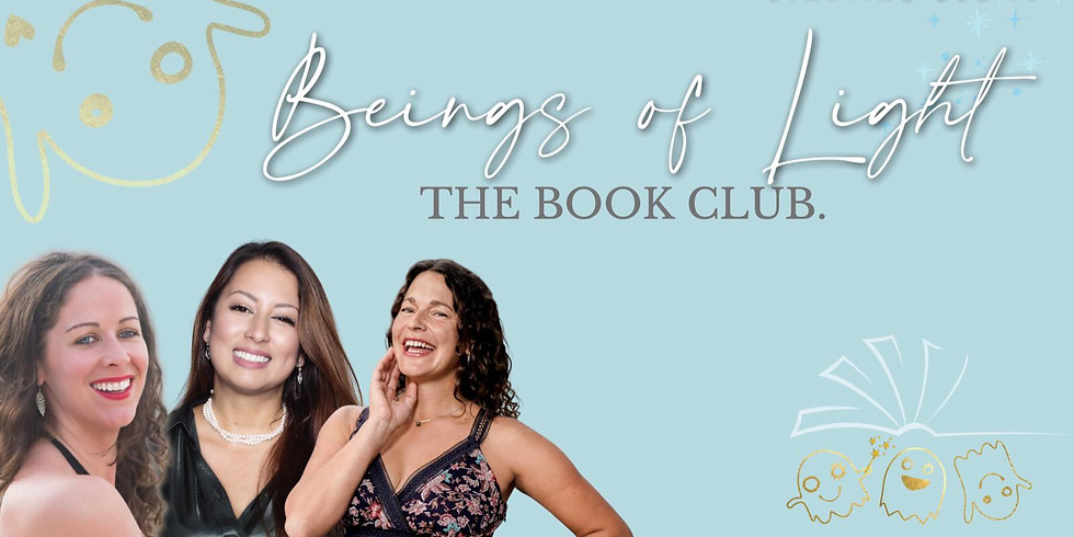Beings of Light, The Book Club