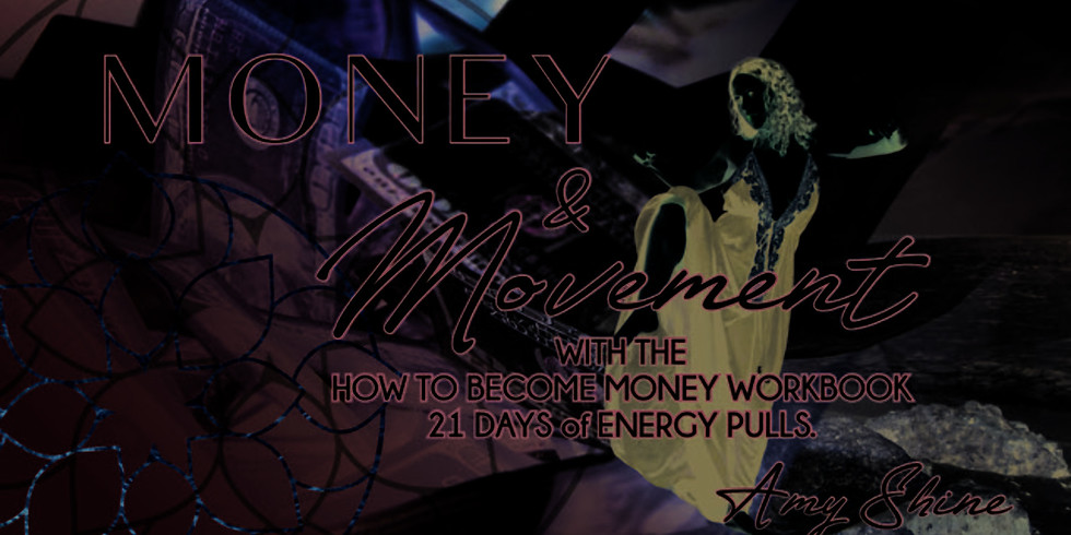 Money & Movement: 21 Days of Energy Pulls