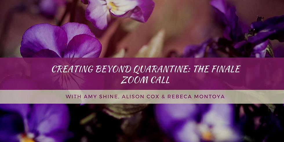 Creating Beyond Quarantine: The Finale