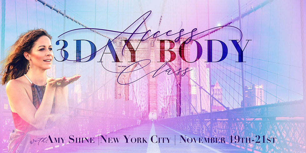 Access 3 Day Body Class with Amy Shine in New York