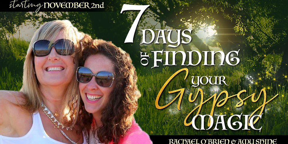 7 Days of Finding Your Gypsy Magic