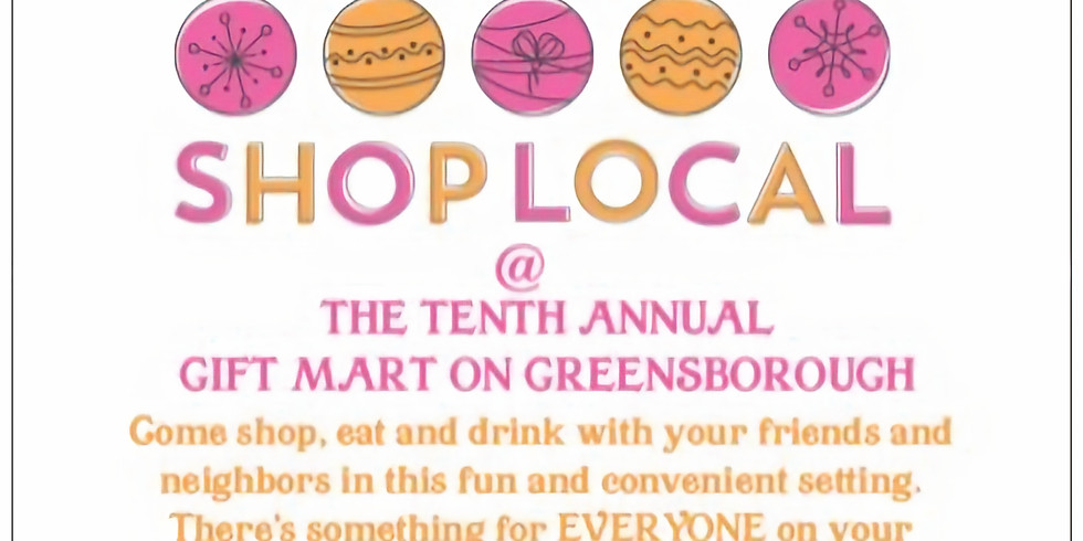 The Tenth Annual Gift Market on Greensborough