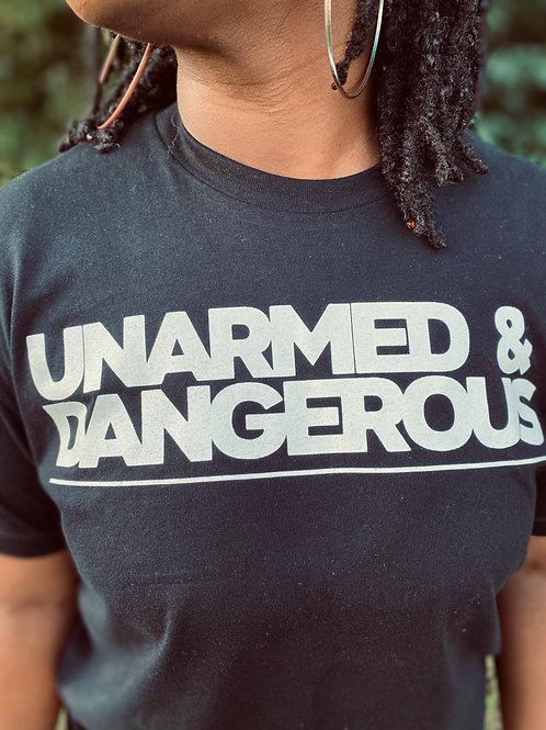 Unarmed & Dangerous Shirts