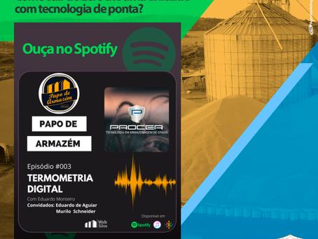 Podcast Papo de Armazém: conversa sobre Termometria Digital com equipe da Procer