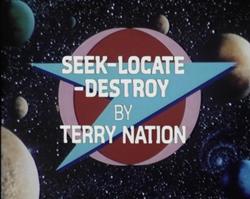 6 SEEK-LOCATE-DESTROY