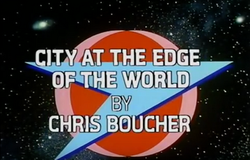 C6: CITY AT THE EDGE OF THE WORLD