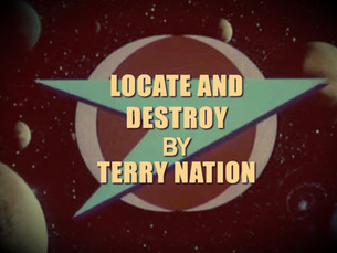 SERIES A: LOCATE AND DESTROY