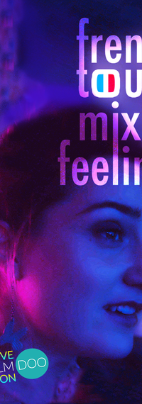French Touch: Mixed Feelings poster
