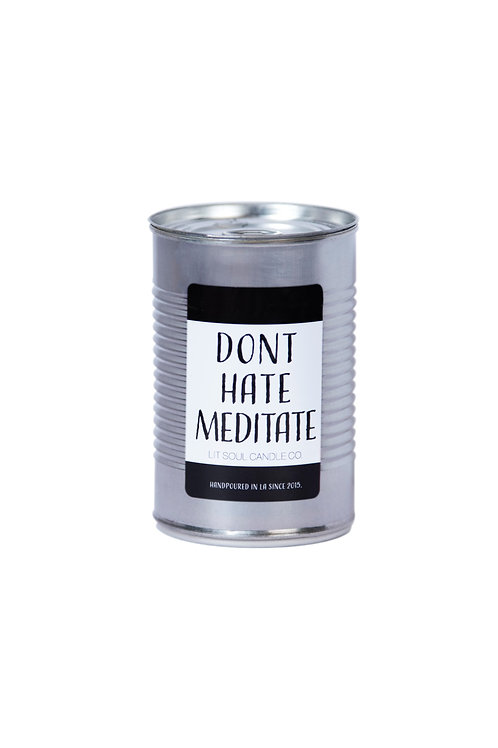 No. 9 | Don't Hate Meditate
