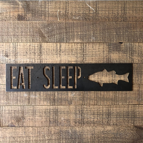 Eat Sleep Fish Sign