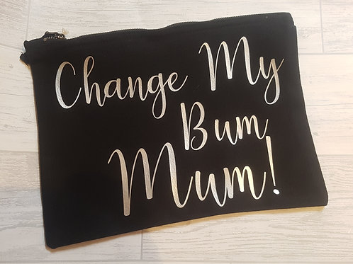 Change my bum mum