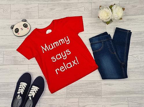 Mummy says relax 2-3 years