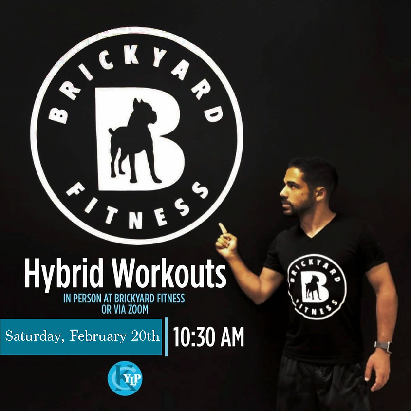 Hybrid Workouts with Brickyard Fitness - February 20th