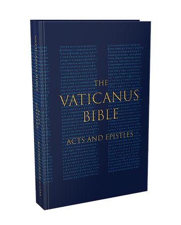 The Vaticanus Bible: Acts and Epistles