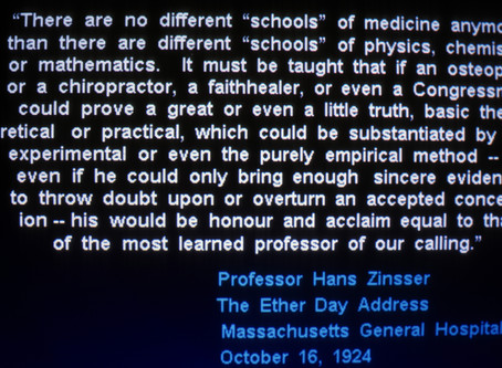 My Favorite Hans Zinsser Quote on Ether Dome Day