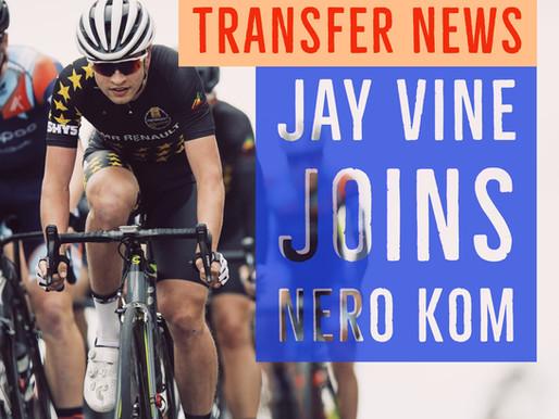Transfer News | Jay Vine Joins Nero KOM