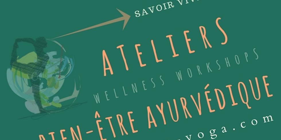 Atelier Bien-être ayurvédique : Art de vivre