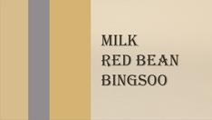 01 - Milk Red Bean Bingsoo video loop wi
