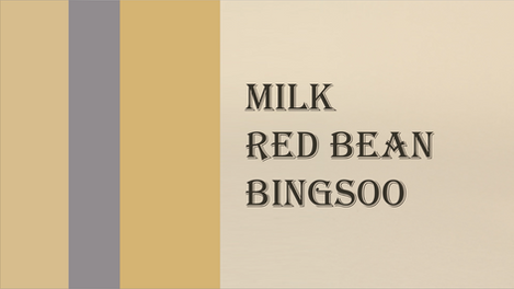 01 - Milk Red Bean Bingsoo video loop wi