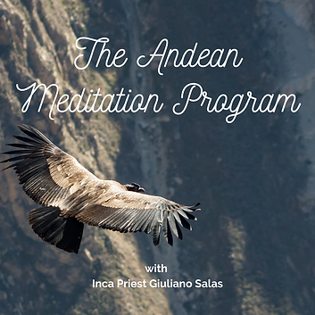 Andean Meditation Program