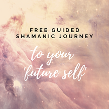 ShamanicJourneytoFutureSelf.png