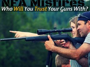 Gun Trust Misfires and Myths