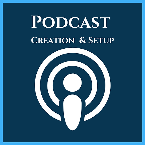 Podcast Creation & Setup