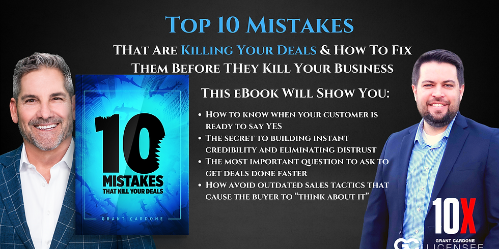 The Top 10 Mistakes That Are Killing Your Deals