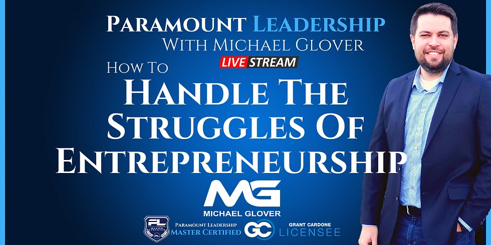 How To Handle The Struggles Of Entrepreneurship