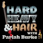 Changing Tymz Hard Heavy & Hair Pariah Burke