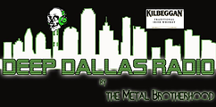 Changing Tymz deep dallas radio the metal brotherhood