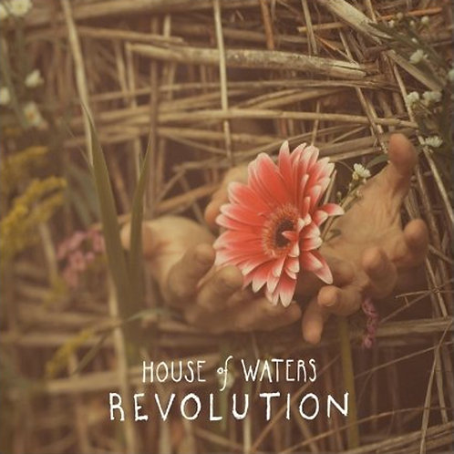 House of Waters - Revolution