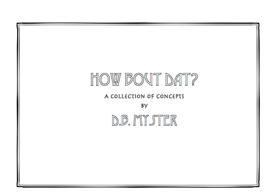 """How Bout Dat?"" A Zine"