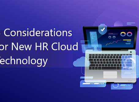 5 Considerations for New HR Cloud Technology | Human Resource Management System