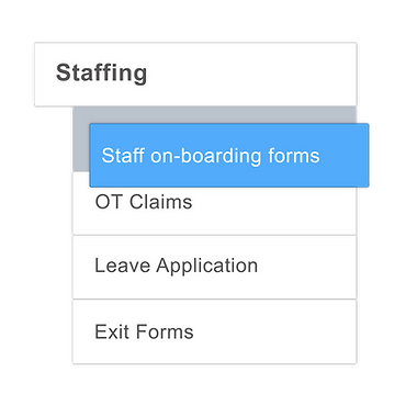Digitalized HR form, for example. Exit form, OT Claims Form, Leave Application form