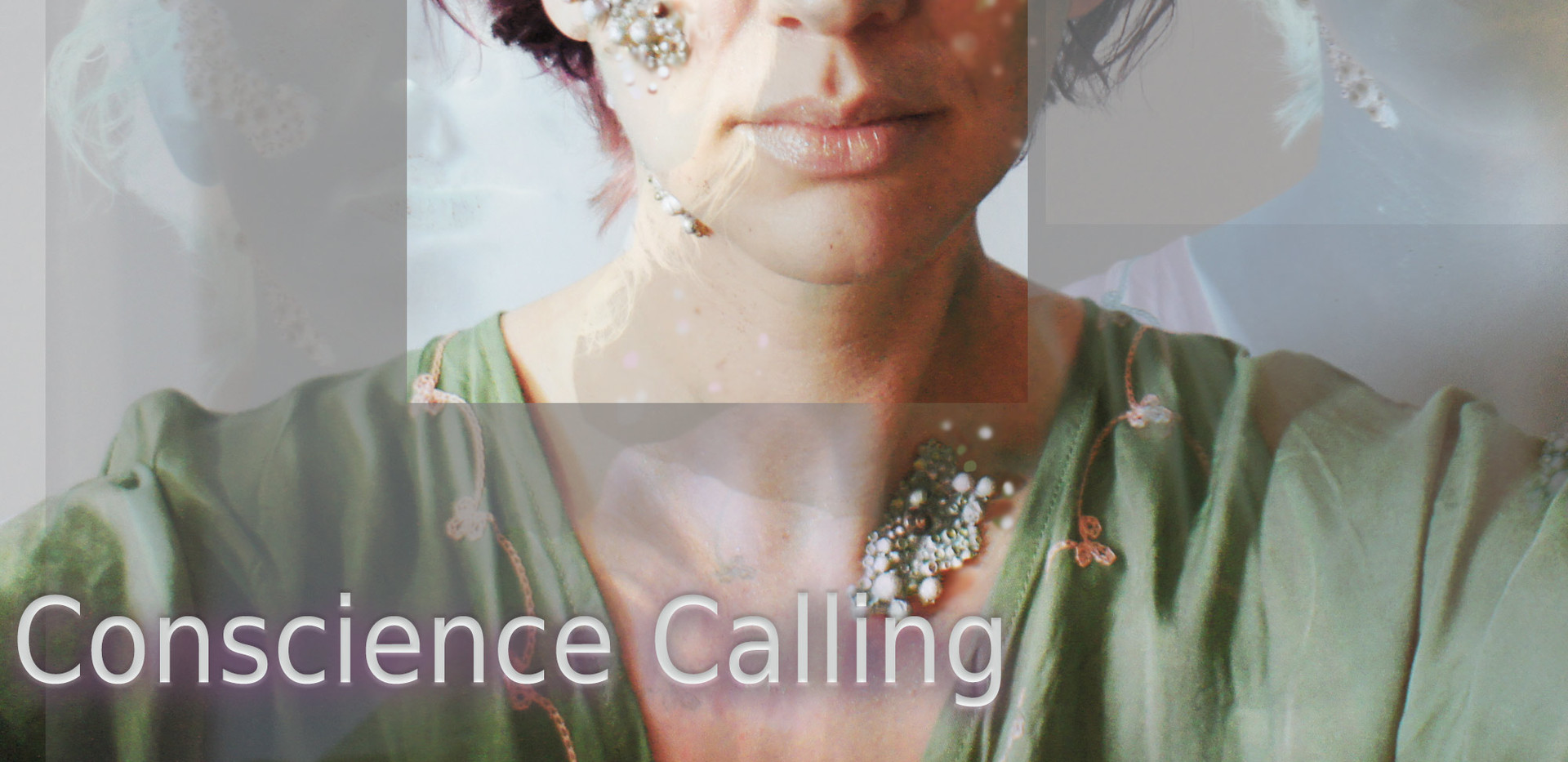 Conscience Calling