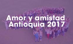 Amor y amistad Antioquia 2017
