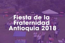 Fiesta de la Fraternidad Antioquia 2018.