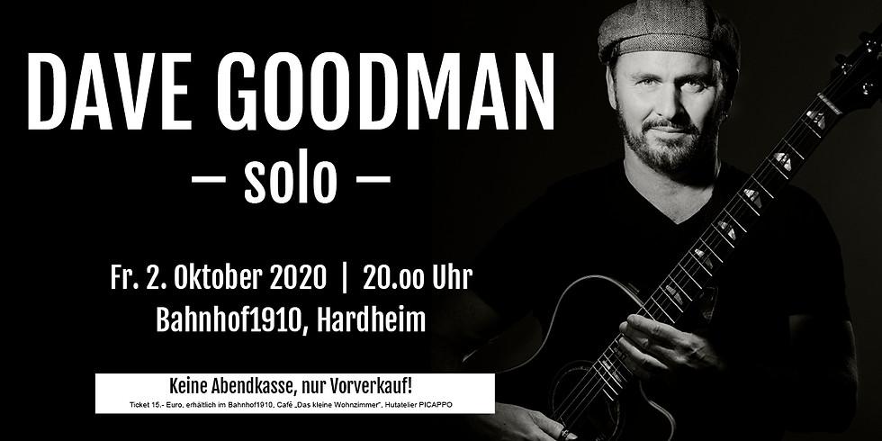 Konzert DAVE GOODMAN -solo-