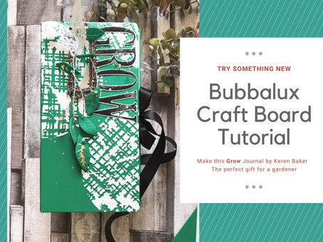 Keren Baker tries Bubbalux for the first time! 'Grow' Journal Tutorial